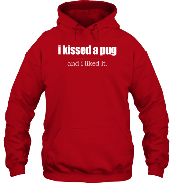 I Kissed a Pug and I Liked It - Tshirt - Gildan 8oz. Heavy Blend Hoodie / Red / S - justpugstuff.com