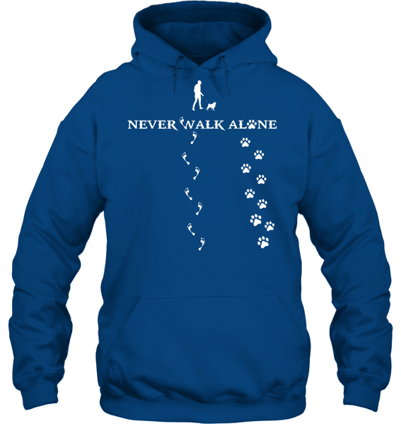 Never Walk Alone -  Tshirt - Gildan 8oz. Heavy Blend Hoodie / Royal / S - justpugstuff.com