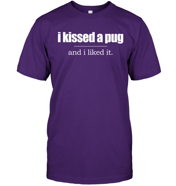 I Kissed a Pug and I Liked It - Tshirt - Hanes Tagless Tee / Purple / S - justpugstuff.com