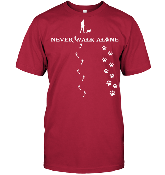 Never Walk Alone -  Tshirt - Hanes Tagless Tee / Deep Red / S - justpugstuff.com