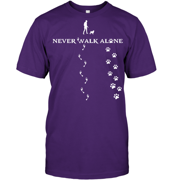 Never Walk Alone -  Tshirt - Hanes Tagless Tee / Purple / S - justpugstuff.com