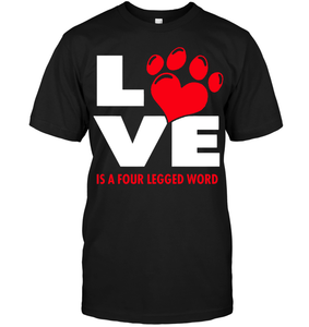 Love is a Four Legged Word - Tshirt - Hanes Tagless Tee / Black / S - justpugstuff.com