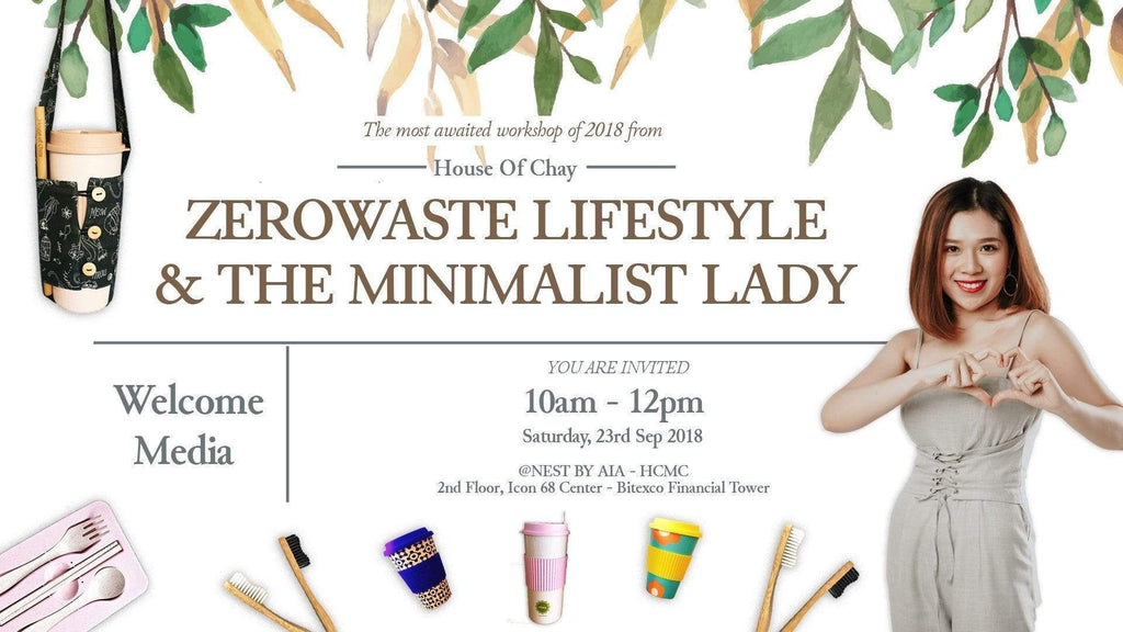 "The most awaited workshop of 2018 from House of Chay ""ZEROWASTE LIFESTYLE & THE MINIMALIST LADY"""