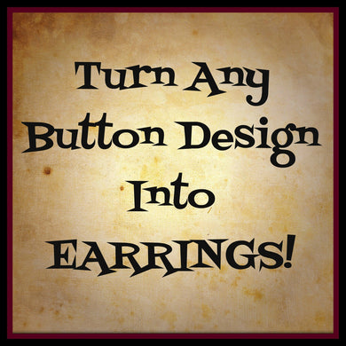Turn any Button Into Earrings