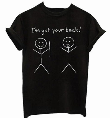 I 've got your back T-shirt - The Drunk Boutique