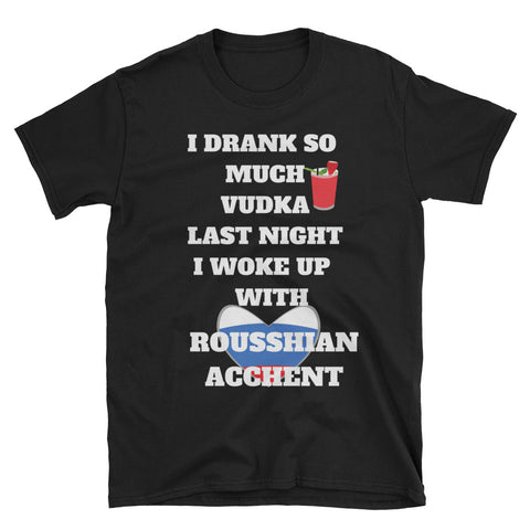 The Rousshian Acchent T-shirt - The Drunk Boutique