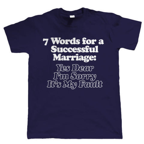 Successful marriage Funny T-shirt - The Drunk Boutique