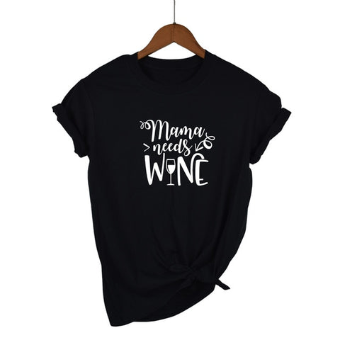 Mama Needs Wine T-shirt - The Drunk Boutique