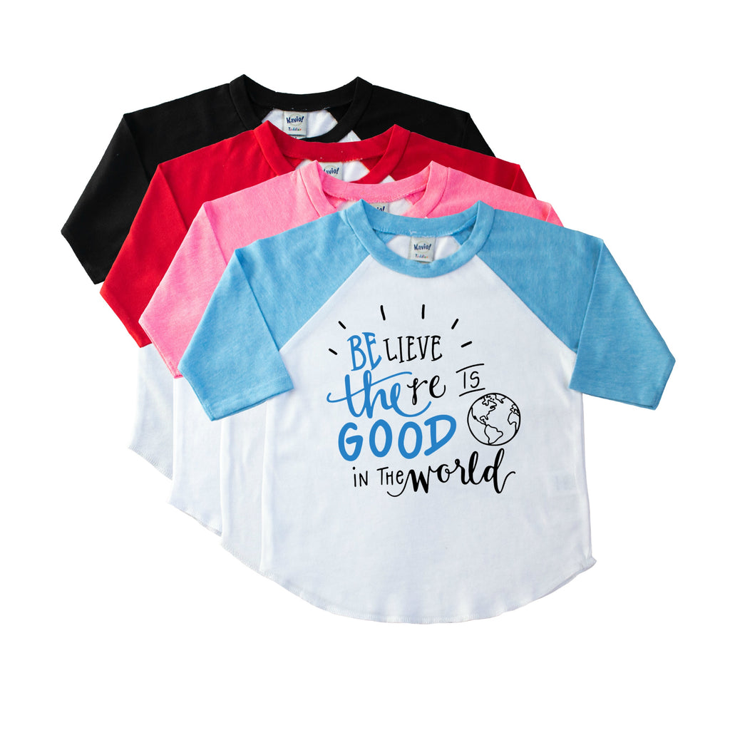Youth blue sleeve raglan with Believe there is good in the world in black and blue on the front