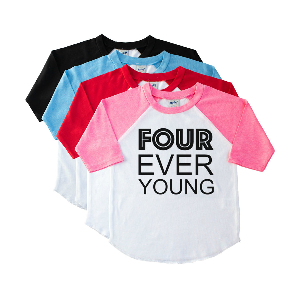 Toddler pink sleeve raglan with Four Ever Young in black on the front