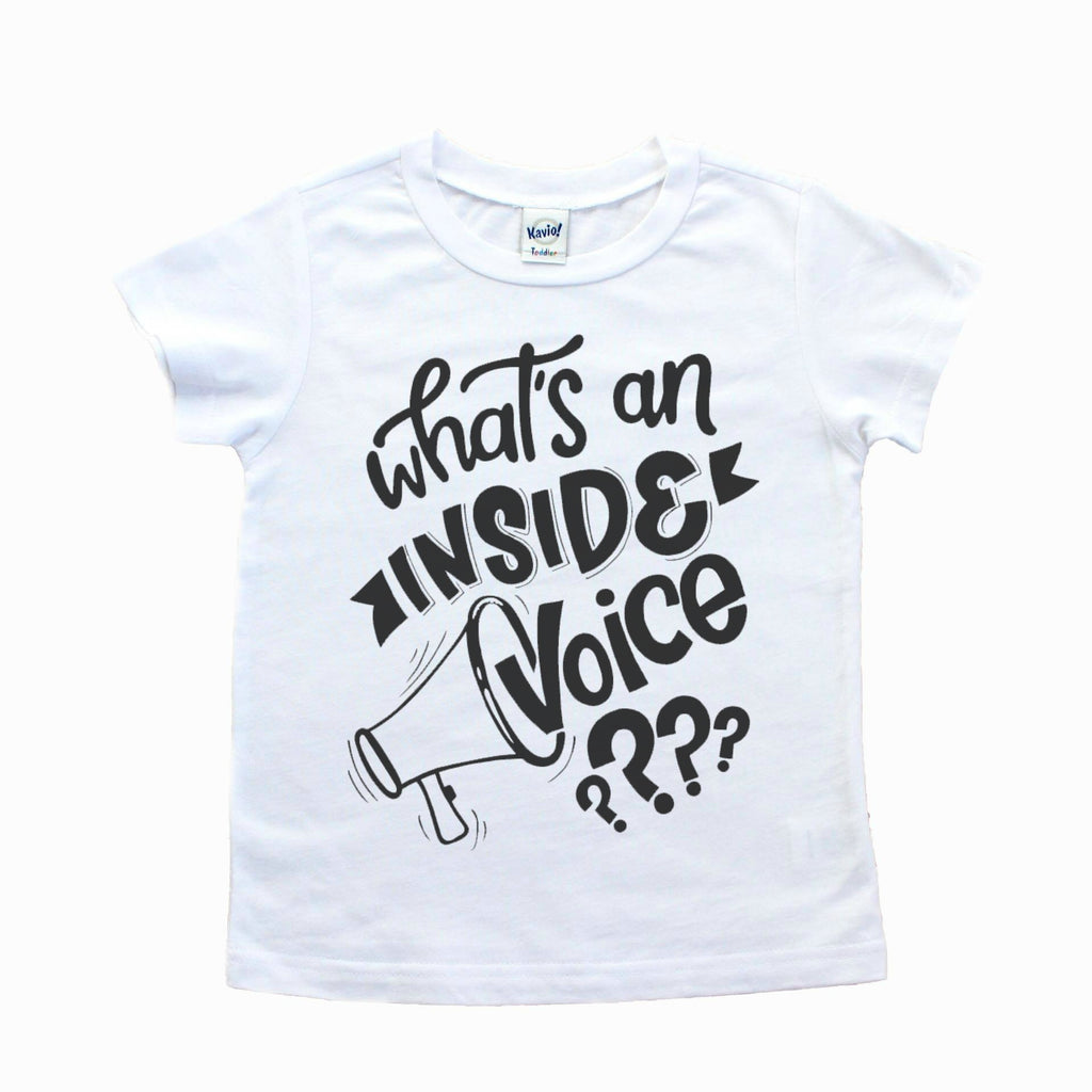 White tee with what's an inside voice in black