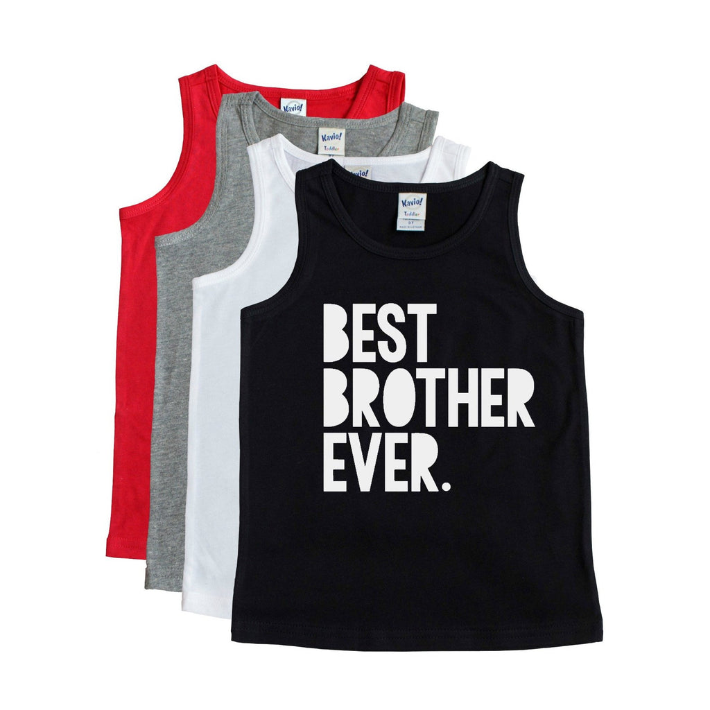 Black unisex tank with white Best Brother Ever writing