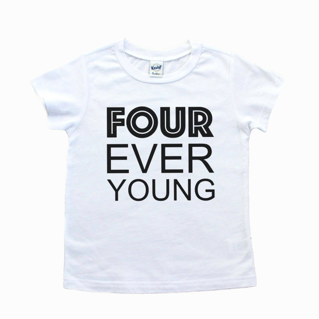 White short sleeve tee with four ever young written in black