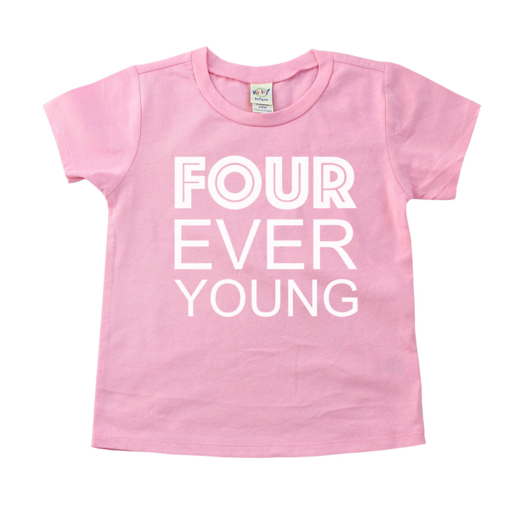 Pink tee with four ever young written in white on front