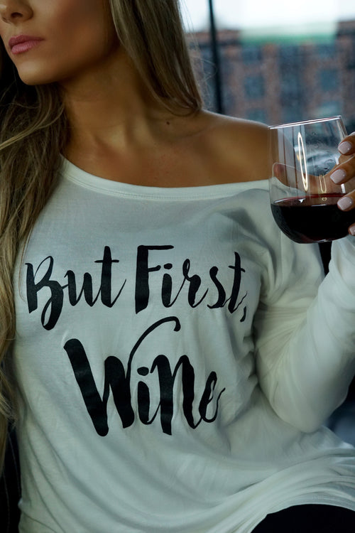 But First, Wine Off The Shoulder Top