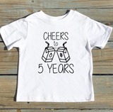 Cheers to 5 (Any Age) Years - T-shirt