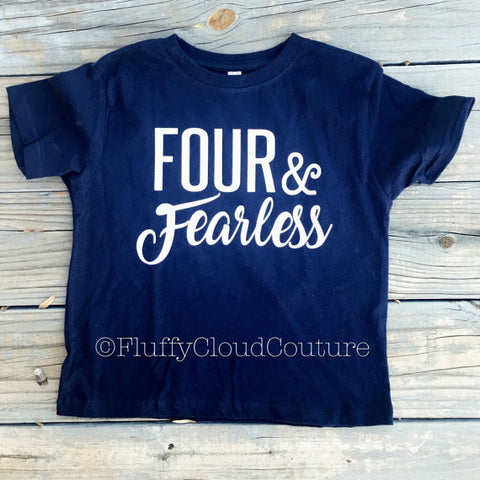 Four & Fearless T-shirt - Toddler/Youth Shirt