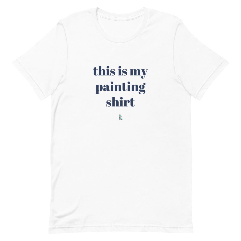 This Is My Painting Shirt