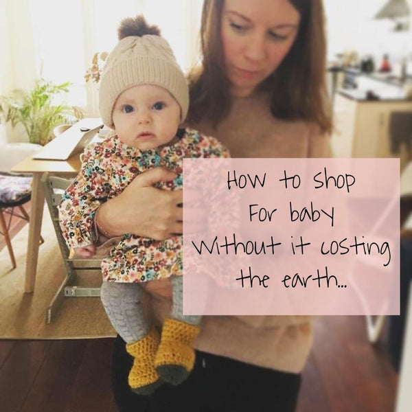 How to shop sustainably for a new baby.