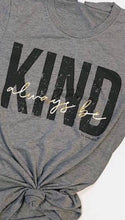 Always Be Kind T Shirt