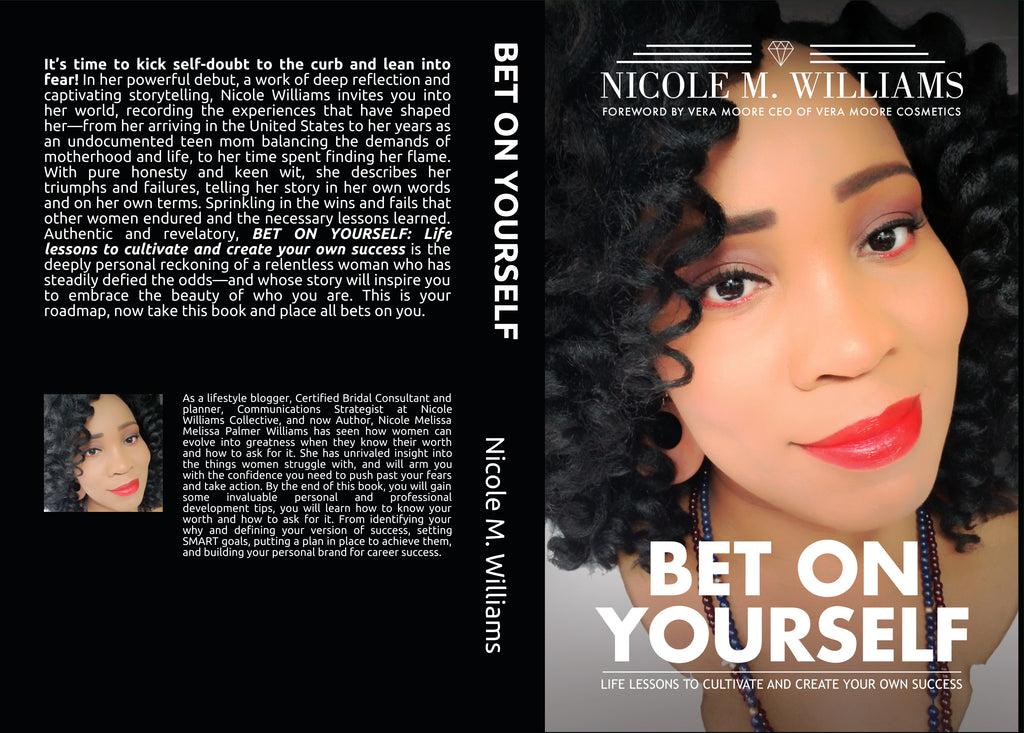 BET ON YOURSELF: Life lessons to cultivate and create your own success