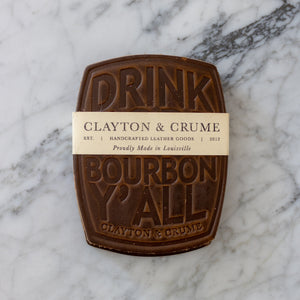 "Clayton & Crume: ""Drink More Bourbon"" Coasters"