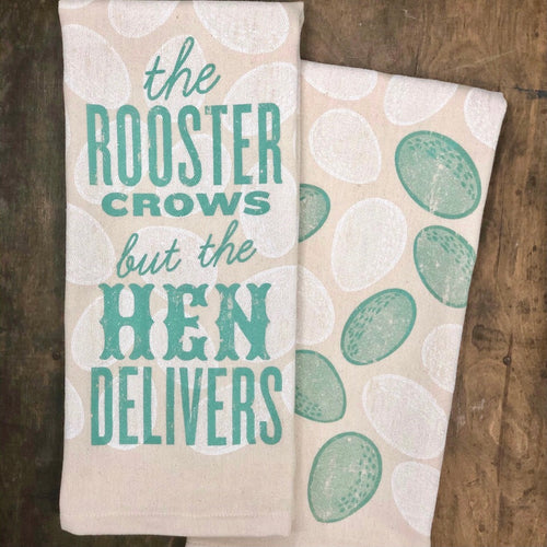 Southern Fried Design Barn: The Rooster Crows, but the Hen Delivers Kitchen Towel