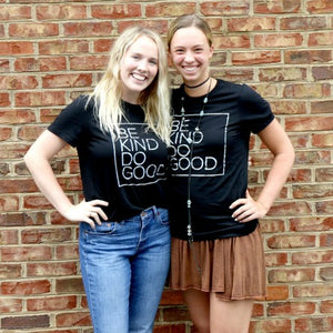 Be Kind Do Good: Black T-Shirt