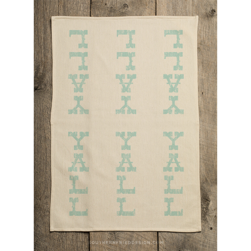 Southern Fried Design Barn: Y'all Kitchen Towel - SB Shop