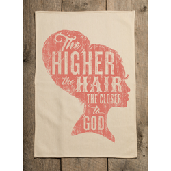 Southern Fried Design Barn: Higher The Hair Kitchen Towel - SB Shop