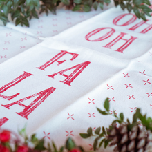 Southern Fried Design Barn: Ho Ho Ho/Fa La La Kitchen Towel