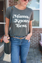 Load image into Gallery viewer, Mama Knows Best Tee