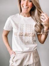 Load image into Gallery viewer, He Is Risen Tee
