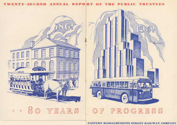 Eighty Years of Progress on the Eastern Massachusetts Street Railway Co. 1941
