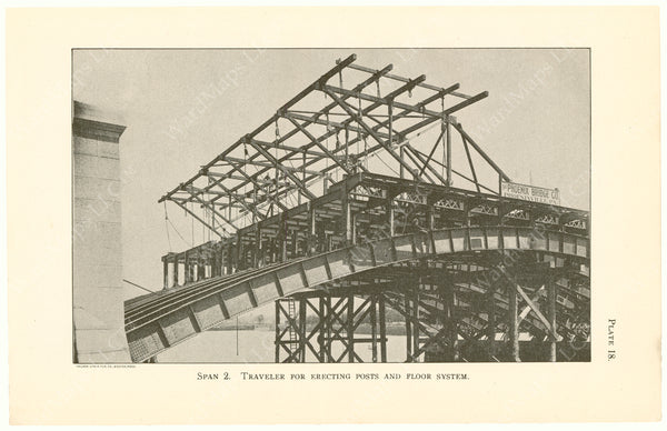 Cambridge Bridge Commission Report 1909 Plate 18: Span 2 Erecting Posts and Floor