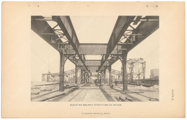 BTC Annual Report 05, 1899 Plate 12: Charlestown Bridge, Elevated Railway Structure