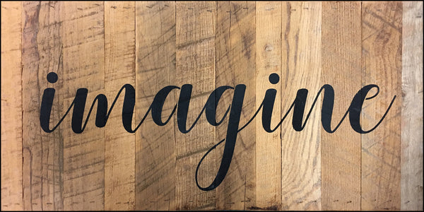 Imagine (22x11) - Reclaimed Wood Wall Art