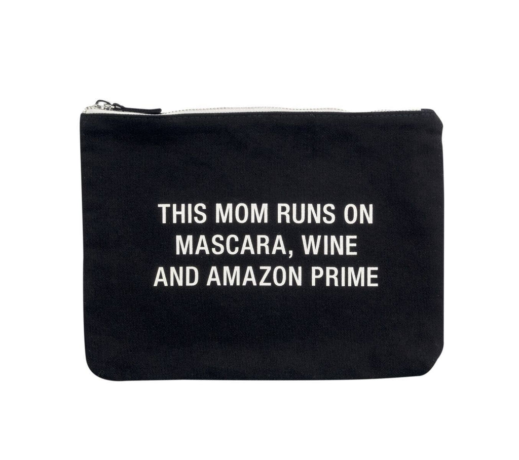 This Mom Runs On Mascara, Wine & Amazon Prime Cosmetic Pouch