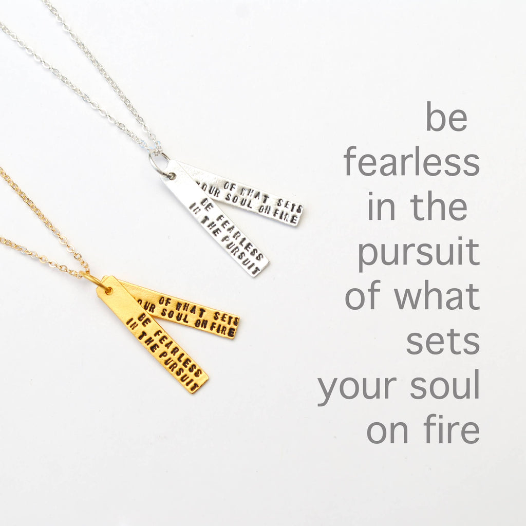 """BE FEARLESS IN THE PURSUIT"" NECKLACE"