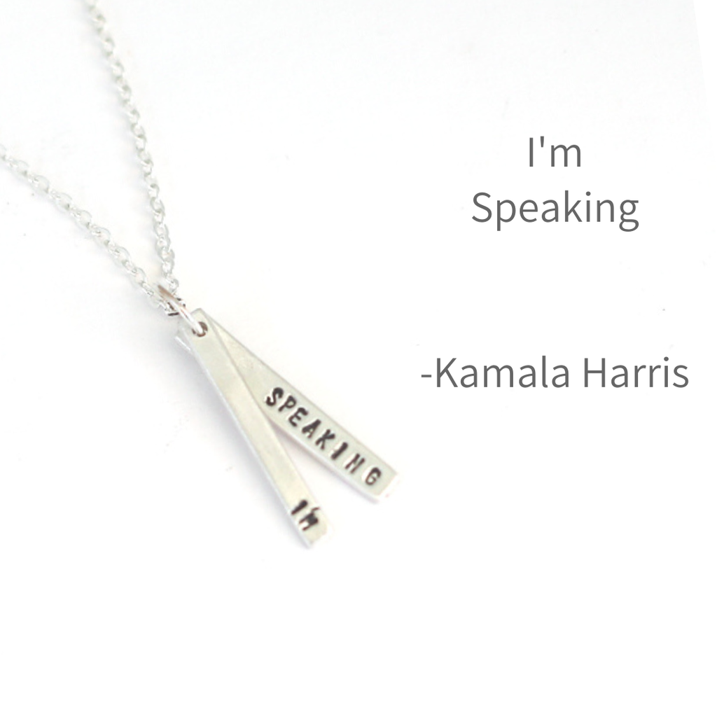 PREORDER KAMALA HARRIS QUOTE NECKLACE- Sterling Silver