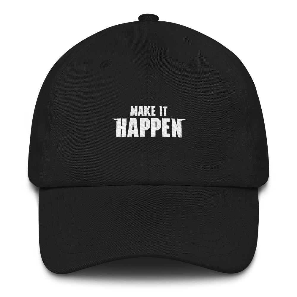 Make It Happen Dad Hat