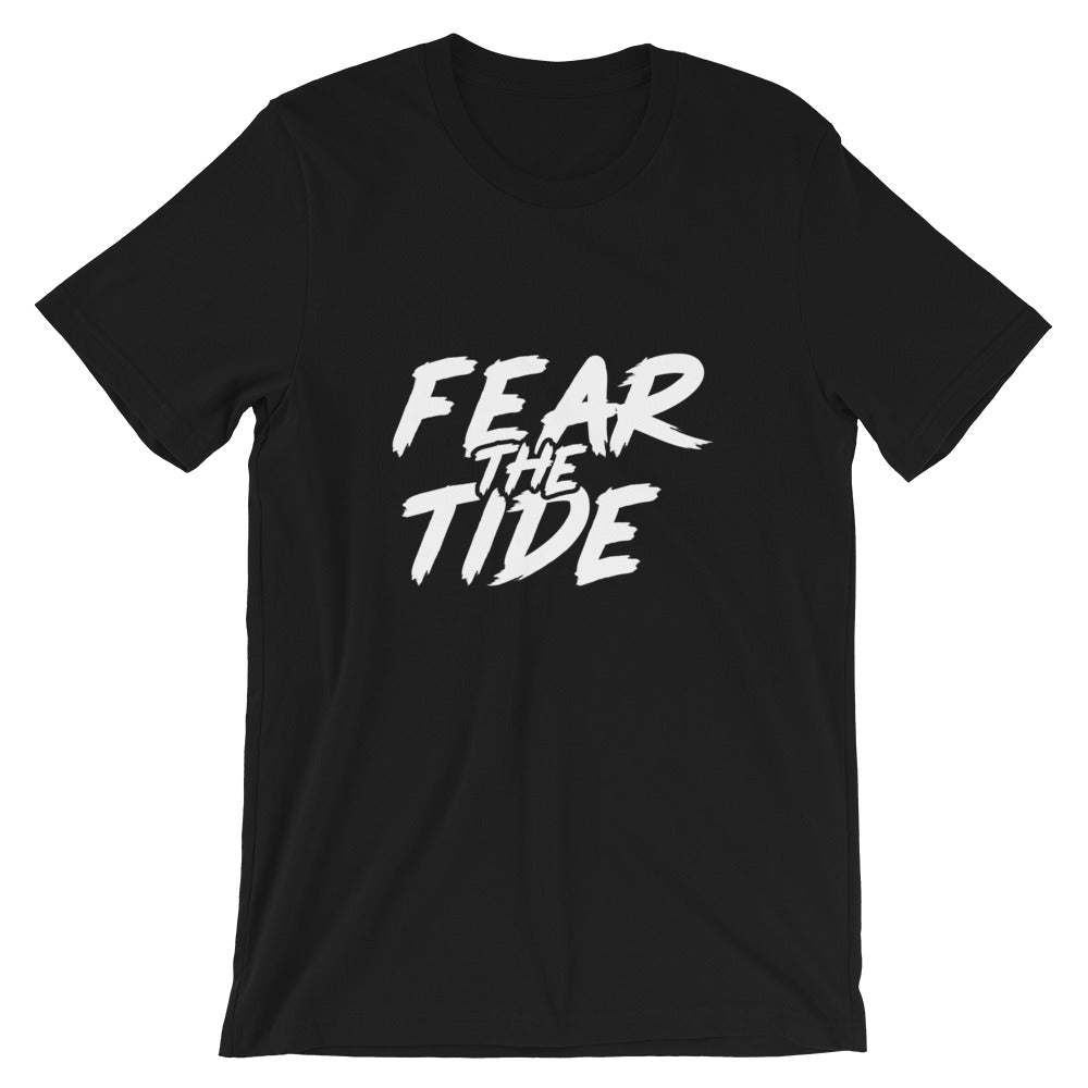 Fear the Tide Shirt