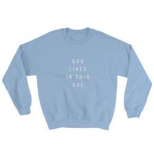 God Lives In This Gal Sweatshirt