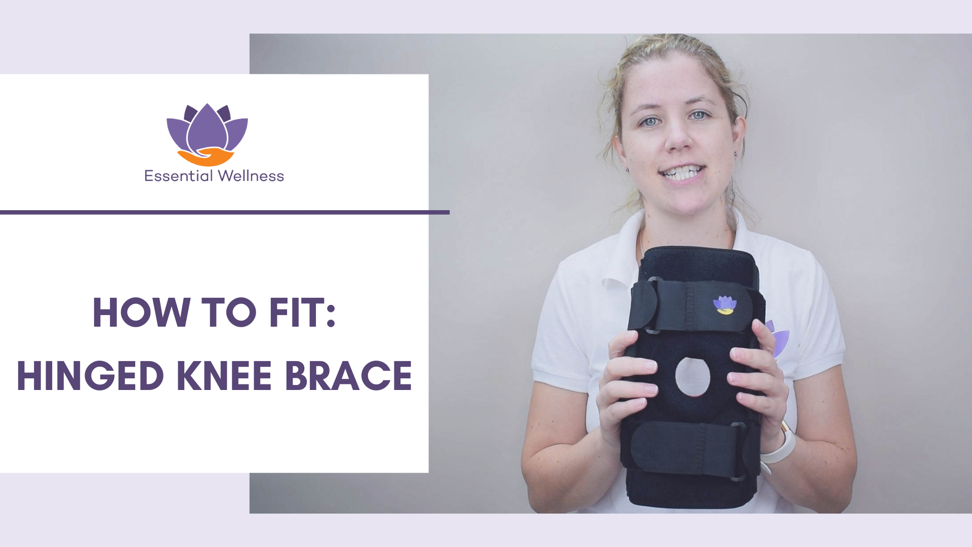 How to Fit a Hinged Knee Brace [Video]-Essential Wellness