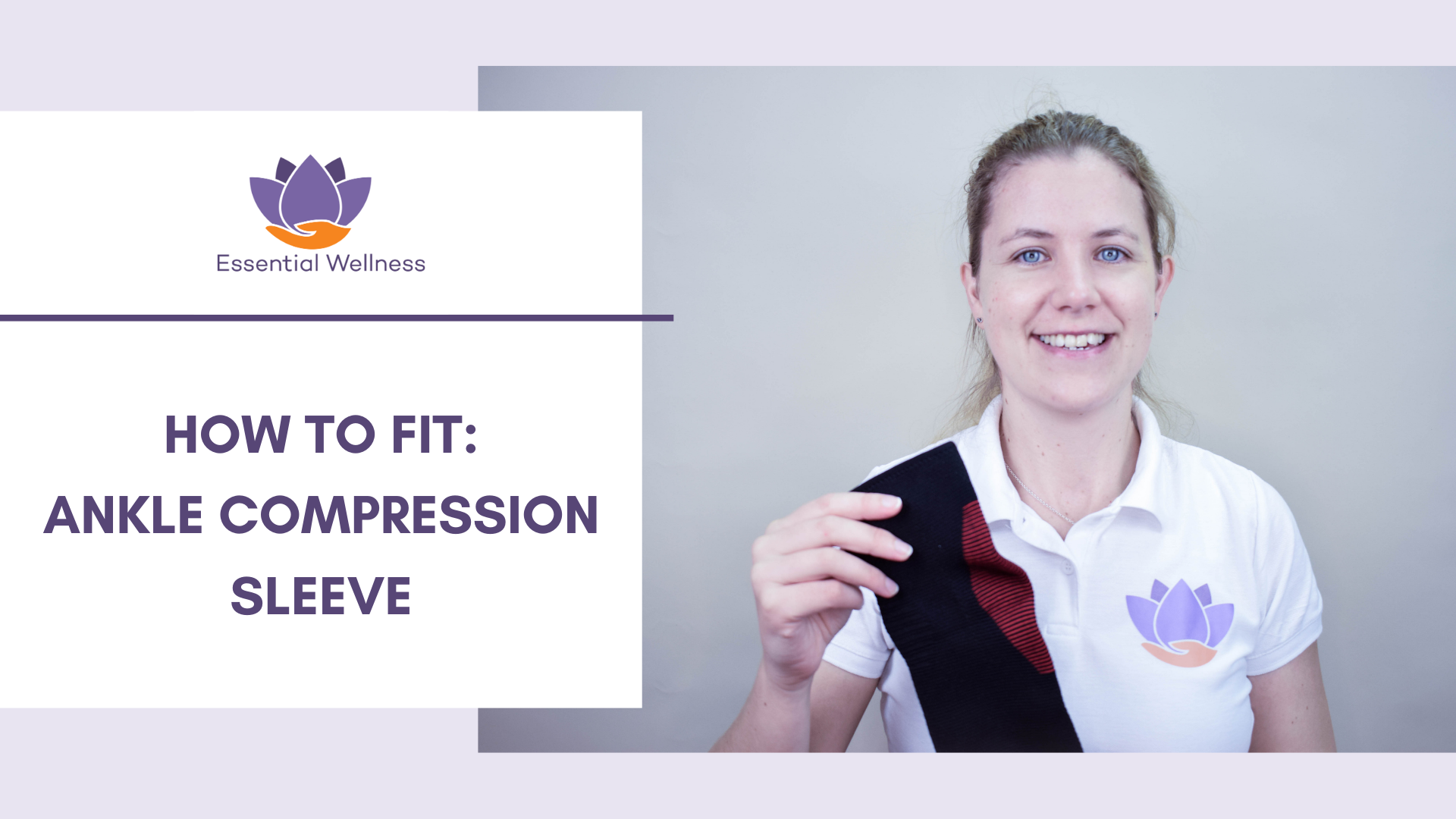 How to Fit an Ankle Compression Sleeve [Video]-Essential Wellness