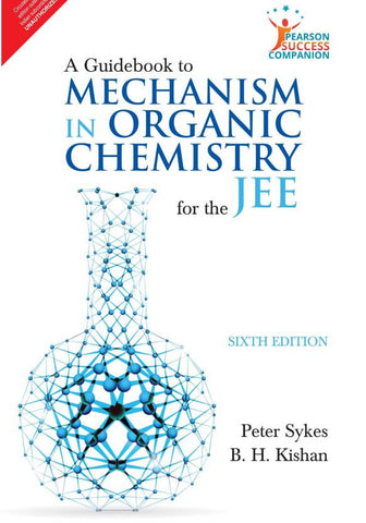 A Guidebook to Mechanism in Organic Chemistry for the JEE  (English, Paperback, Sykes)