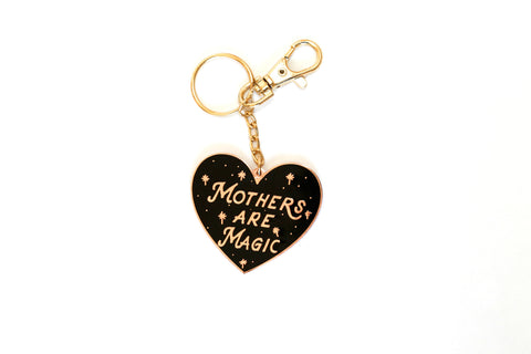 The Mothers are Magic® Keychain