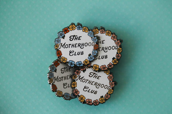 The Motherhood Club Pin