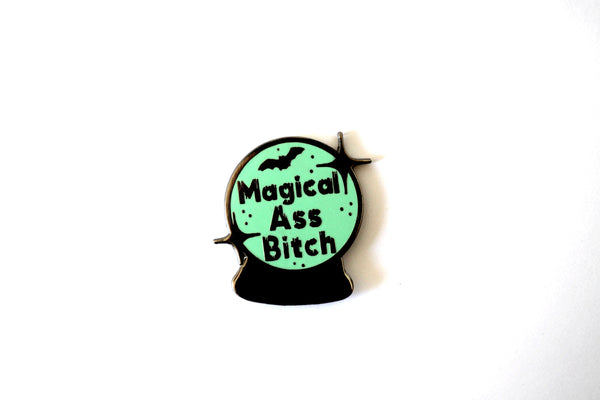 Magical Ass Bitch Pin (with glitter or without)