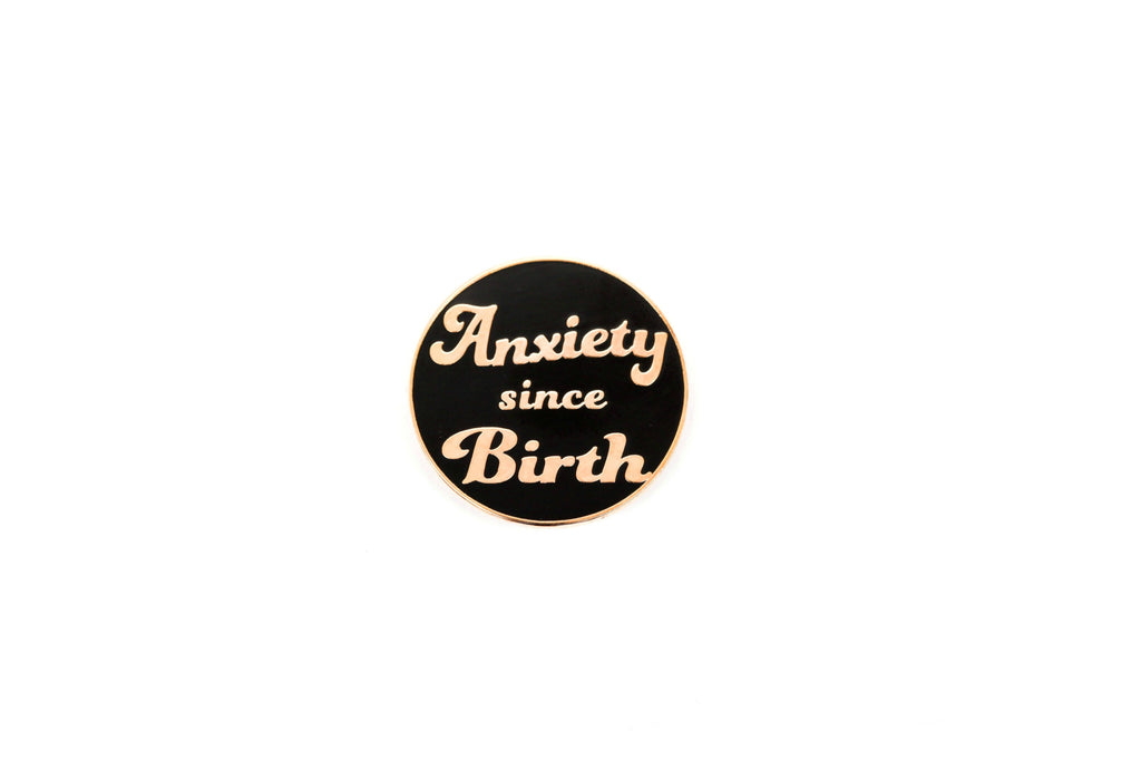 The Anxiety Pin